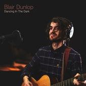 Dancing In the Dark (Acoustic) by Blair Dunlop