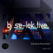 B Se-Lek Tive Manchester, Vol. 2 by Various Artists