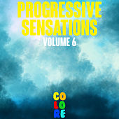 Progressive Sensations, Vol. 6 by Various Artists