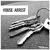 House Arrest by Various Artists