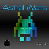 Play & Download Astral Wars, Vol. 3 by Various Artists | Napster
