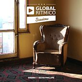 Global Ritmico Sessions #4 (Mixed By David Phillips) by Various Artists