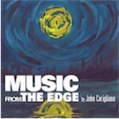 Play & Download Music From The Edge by John Corigliano | Napster