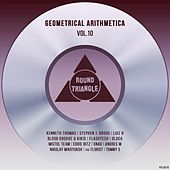 Geometrical Arithmetica, Vol. 10 by Various Artists
