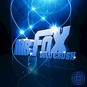 Play & Download Cold Crush by Mr. Fox | Napster