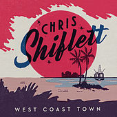Play & Download West Coast Town by Chris Shiflett | Napster