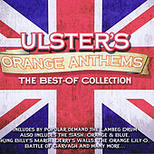 Play & Download Ulster's Orange Anthems by Various Artists | Napster