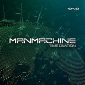 Play & Download Time Dilation by Man Machine | Napster