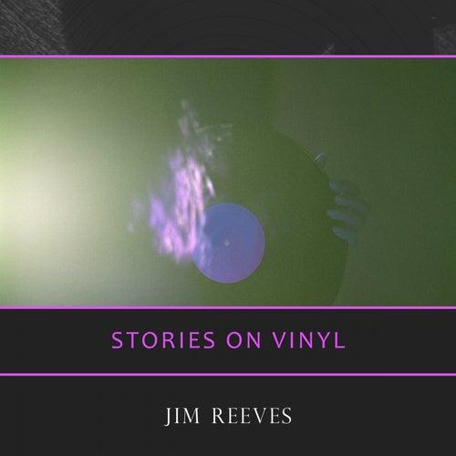 Stories On Vinyl de Jim Reeves