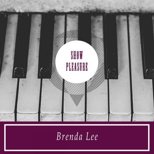Show Pleasure by Brenda Lee