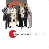 Play & Download Ear-Resistible by The Temptations | Napster
