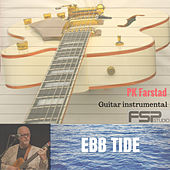 Ebb Tide by PK Farstad