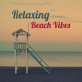 Play & Download Relaxing Beach Vibes – Chill Out Music, Sounds to Relax, Beach House, Holiday Island by The Chillout Players | Napster