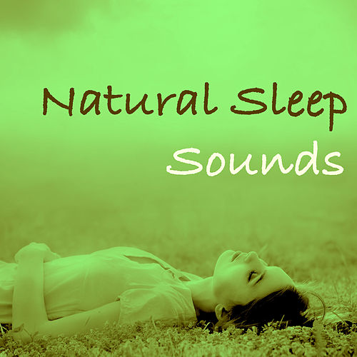Natural Sleep Sounds: Playlist for Deep Sleep Meditation & Relaxation to Reduce Anxiety and Make Life Better by Spa Music Masters