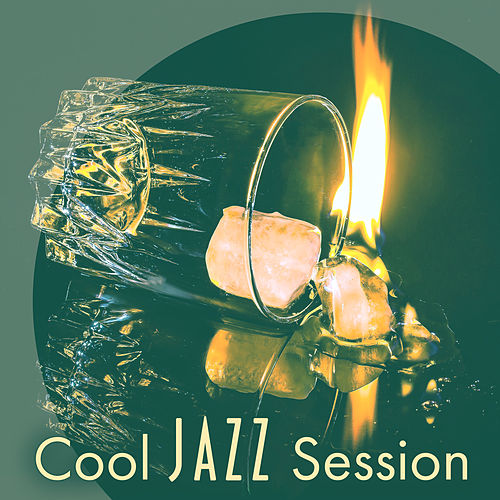 Play & Download Cool Jazz Session – Easy Listening Jazz Music, Instrumental Background Relaxation, Smooth Relaxing Jazz by Restaurant Music | Napster