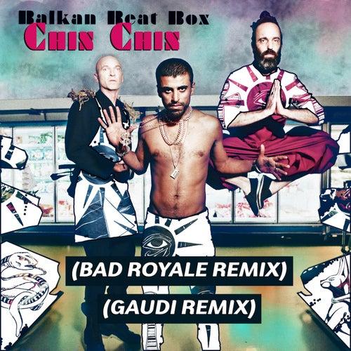Chin Chin (Remixes) von Balkan Beat Box