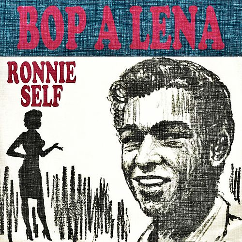 Bop-a-Lena by Ronnie Self