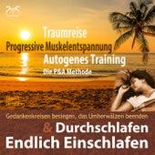 Play & Download Endlich Einschlafen & Durchschlafen: Traumreise, Progressive Muskelentspannung & Autogenes by Torsten Abrolat | Napster