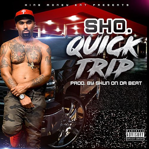 Quick Trip by Sho.
