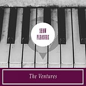 Show Pleasure von The Ventures