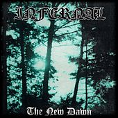 Play & Download The New Dawn by Infernal | Napster
