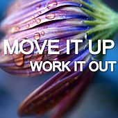 Play & Download Move It up Work It Out by Various Artists | Napster