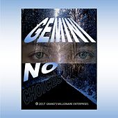 No Choices by Gemini