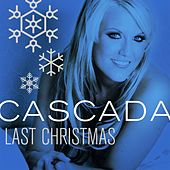 Last Christmas by Cascada