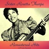 Remastered Hits (All Tracks Remastered) de Sister Rosetta Tharpe