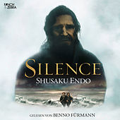 Play & Download Silence (Ungekürzte Lesung) by Shusaku Endo | Napster