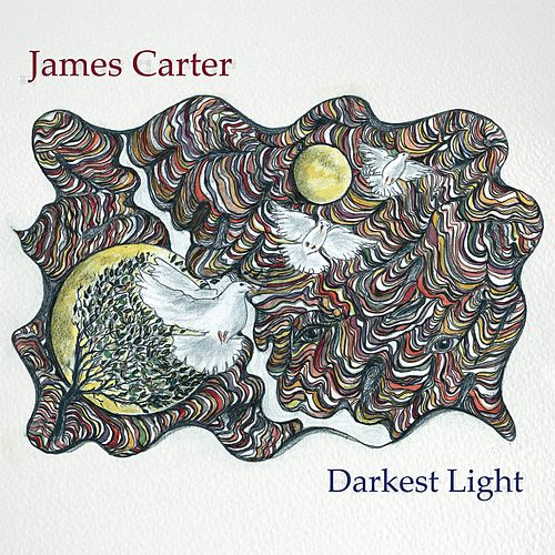 Play & Download Darkest Light by James Carter | Napster