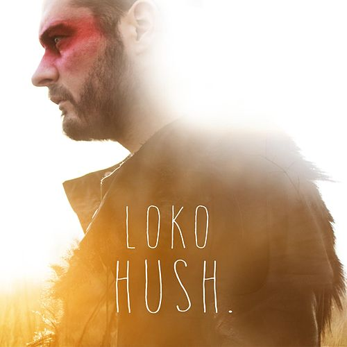 Play & Download Hush by Julien Loko | Napster