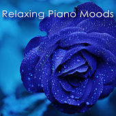 Play & Download Relaxing Piano Moods – New Age Piano Notes for Songs, Romantic, Sad & Slow Emotional Music for Relaxation by Relaxing Piano Music | Napster