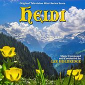 Play & Download Heidi (Original Score) by Lee Holdridge | Napster