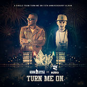 Turn Me On 15th Anniversary von Kevin Lyttle