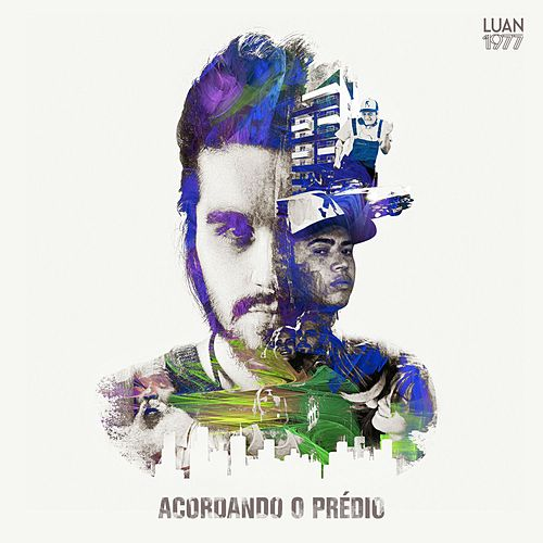 Play & Download Acordando o Prédio by Luan Santana | Napster