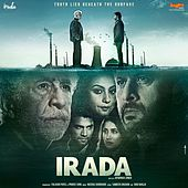 Play & Download Irada (Original Motion Picture Soundtrack) by Various Artists | Napster