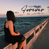Play & Download Forever by Stephen Hill | Napster