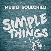 Play & Download Simple Things by Musiq Soulchild | Napster