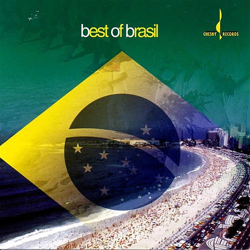 Play & Download The Best of Brasil [Chesky] by Various Artists | Napster