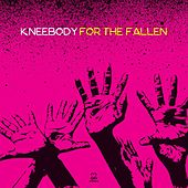 Play & Download For the Fallen by Kneebody | Napster