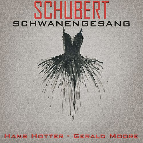 Play & Download Schubert: Schwanengesang, D. 957 by Gerald Moore | Napster