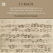 J.S. Bach: Works for Solo Piano by Vladimir Feltsman