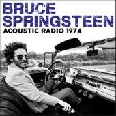 Acoustic Radio 1974 (Live) von Bruce Springsteen