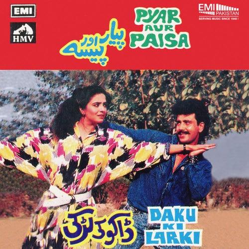 Pyar Aur Paisa / Daku Ki Larki by Various Artists