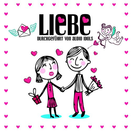 Play & Download Liebe by Audio Idols | Napster