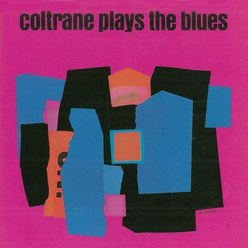 Plays the Blues (Remastered) von John Coltrane