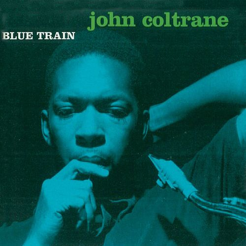 Blue Train (Remastered) von John Coltrane