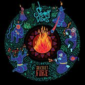 Play & Download Secret Fire by Secret Vibes | Napster