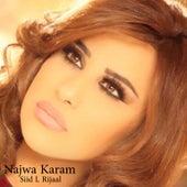 Siid L Rijaal by Najwa Karam